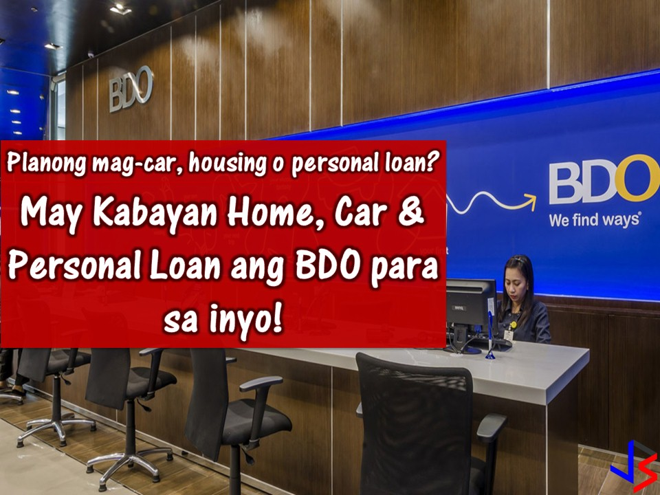 everything you need to know about bdo kabayan home car and personal loan. Black Bedroom Furniture Sets. Home Design Ideas