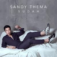 Lirik Lagu Sandy Thema Sudah