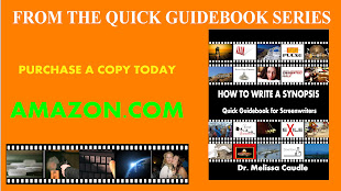 How to Write a Synopsis:  Quick Guidebook for Screenwriters by Dr. Melissa Caudle