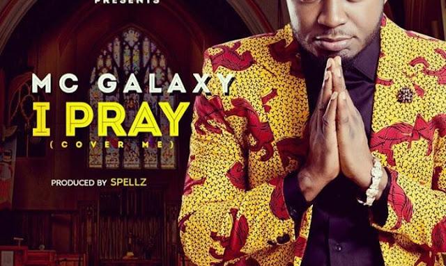 mc-galaxy-i-pray-music-video-mp3