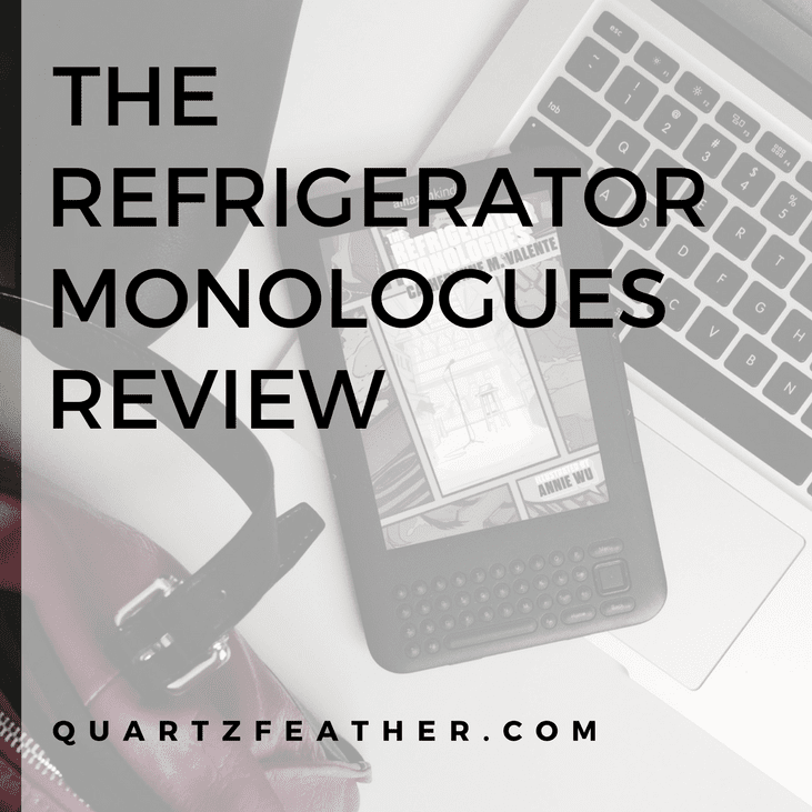 The Refrigerator Monologues by Catherynne Valente Review