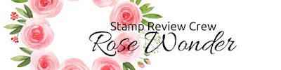 http://stampreviewcrew.blogspot.com/2017/03/rose-wonder.html