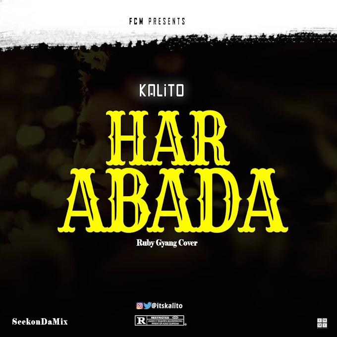 Kalito -Har Abada (Ruby Gyang Cover)