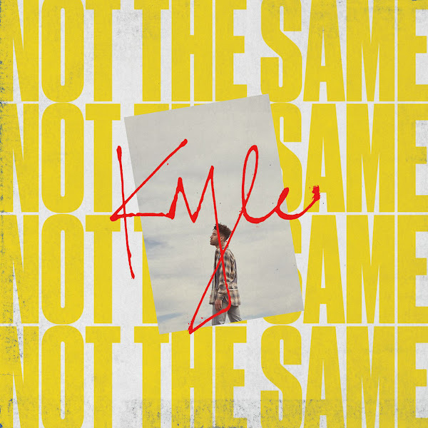 KYLE - Not the Same - Single Cover