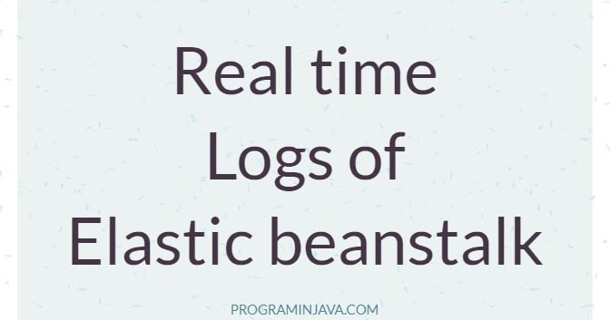 Real time Logs of AWS Elastic Beanstalk by Command Prompt