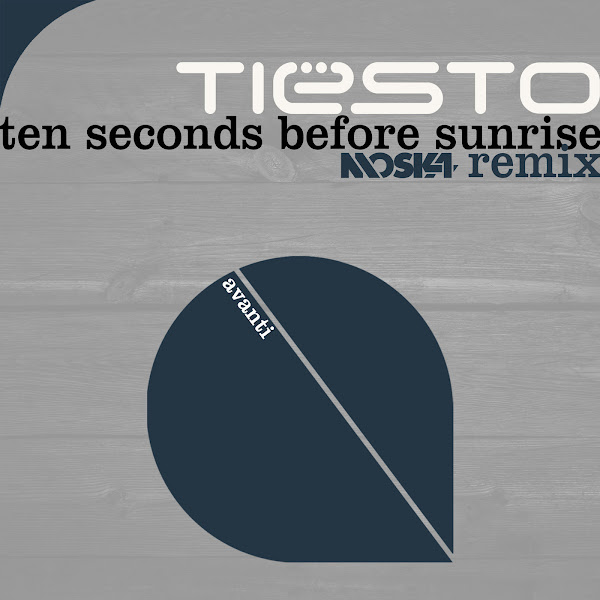Tiësto - Ten Seconds Before Sunrise (Moska Remix) - Single Cover
