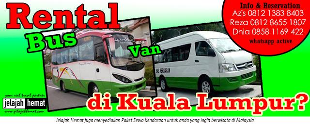 Rental Sewa Van Bus di Malaysia Kuala Lumpur