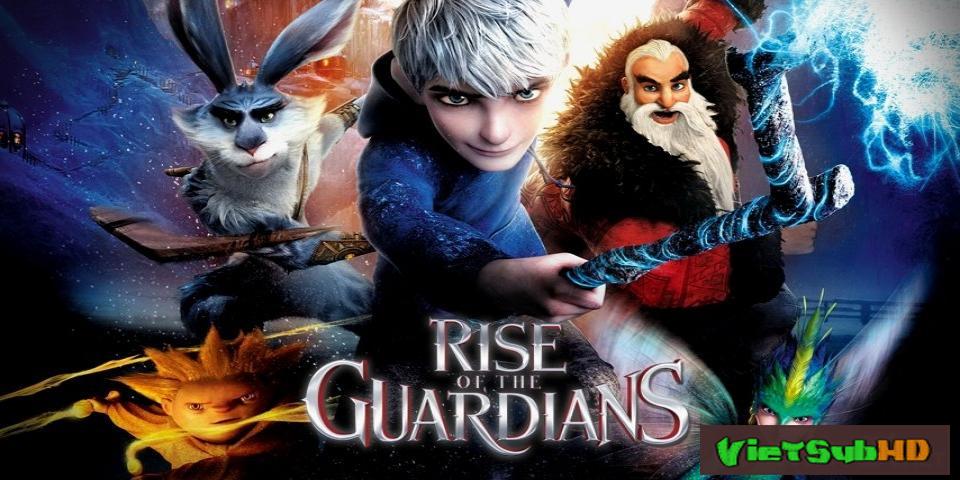 Phim Sự Trỗi Dậy Của Các Vệ Thần VietSub HD | Rise Of The Guardians 2012