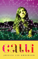 book cover of Calli by Jessica Lee Anderson published by Milkweed Editions