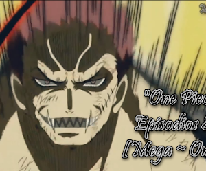One Piece Episodio 867 [Mega ~ Online]