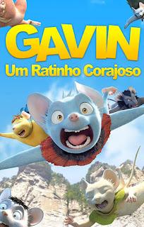 Gavin: Um Ratinho Corajoso - HDRip Dublado