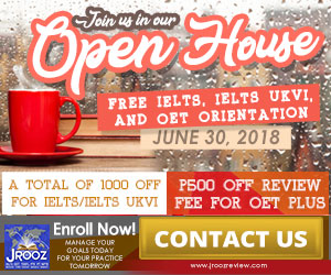 JROOZ IELTS/UKVI/OET One Day Promo  Join us on June 30, 2018   Free IELTS / IELTS UKVI / OET Orientation  IELTS: – 500 Off on Review Fee and Exam Fee A total of 1000 Off for IELTS/IELTS UKVI  OET: – 500 Off on Review Fee for OET plus – Receive free assistance in exam registration and – 50% Reimbursement Fee for OET exam coming from our Partner Recruitment Agencies (OFFER IS EXCLUSIVE TO JROOZ STUDENTS)