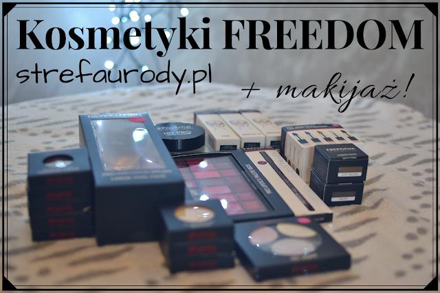 Drogeria Internetowa strefaurody.pl - kosmetyki FREEDOM + MAKIJAŻ!