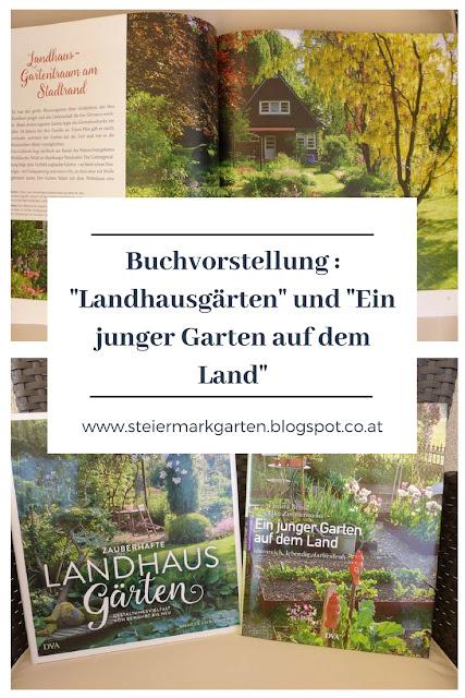 Landhausgärten: 2 zauberhafte Bücher - Steiermarkgarten