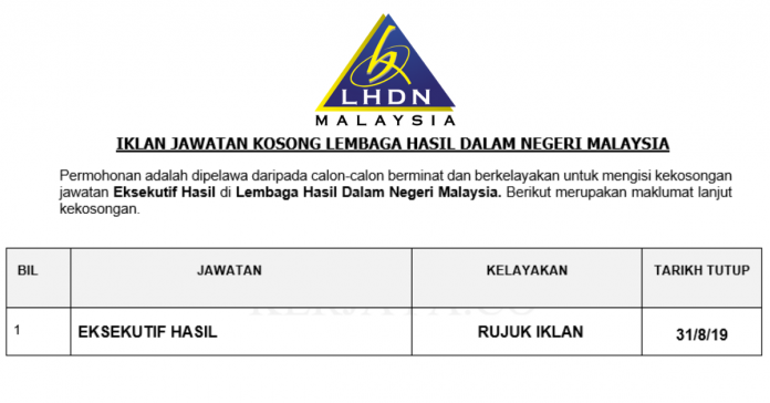 Jawatan Kosong Lembaga Hasil Dalam Negeri Malaysia Lhdnm 31 Ogos 2019 Job Malaysia Kita