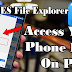 How to Access Files on Computer from Phone wirelessly. Using ES File Explorer |