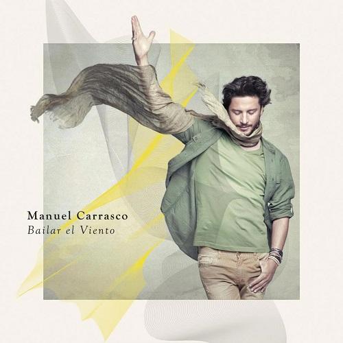 Especial Manuel Carrasco: Bailar el viento