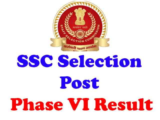 staff selection commission post 6th phase result