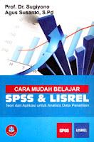 AJIBAYUSTORE  Judul Buku : Cara Mudah Belajar SPSS & LISREL – Teori dan Aplikasi untuk Analisis Data Penelitian