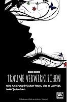 http://sternenstaubbuchblog.blogspot.de/2016/04/rezension-traume-verwirklichen-eine.html