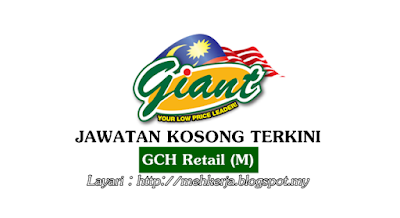 Kerja Kosong Terkini GCH Retail (M)
