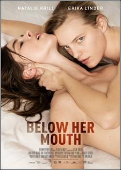 baixar capa Below Her Mouth   Legendado