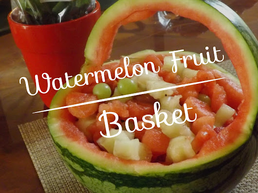 To Sweet Beginnings: How To Make a Watermelon Fruit Basket