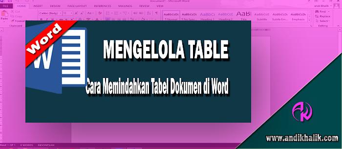 Cara Memindahkan Tabel Dokumen di Word