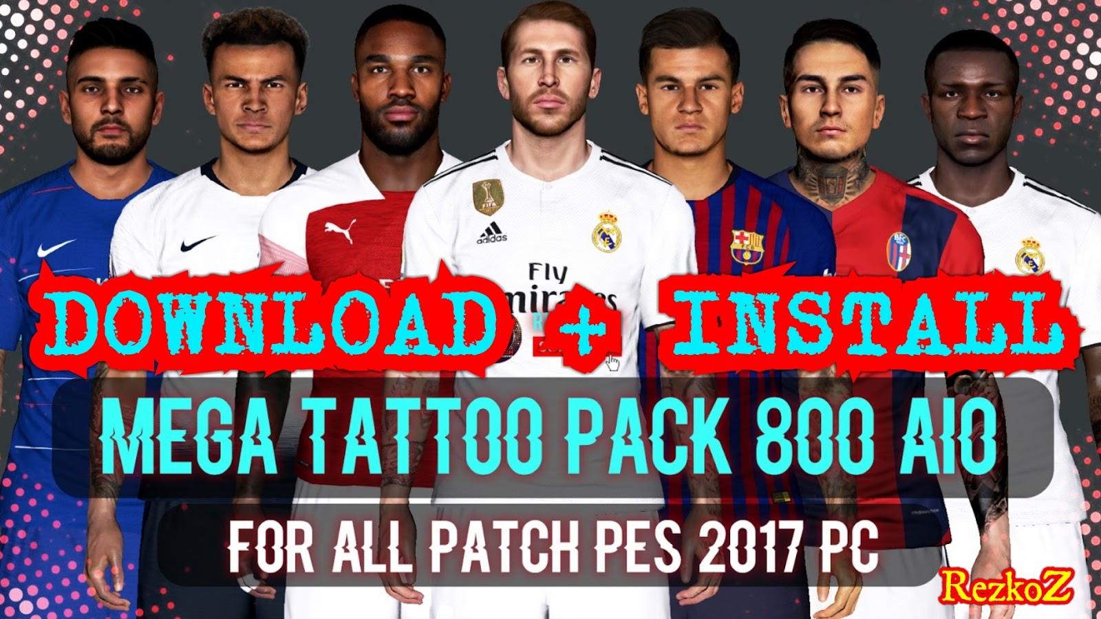 PES 2017 Tattoo Pack 800 AIO By Rean Tech