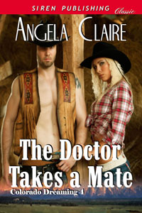The Doctor Takes a Mate by Angela Claire