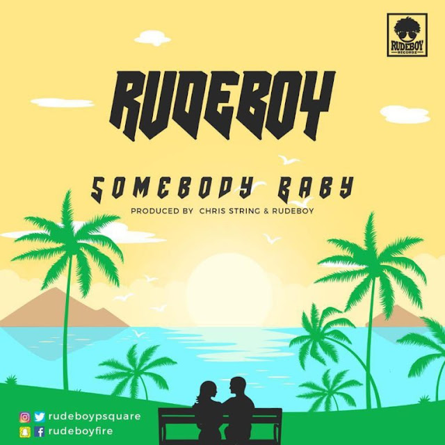 Rude Boy (Mr P) - Somebody - Baby