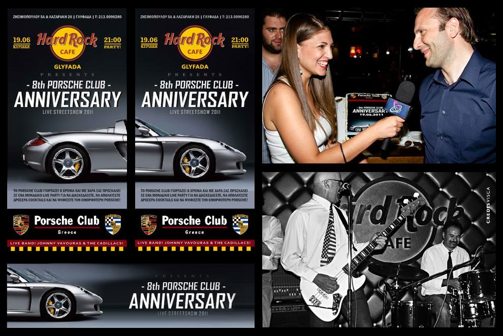 Branding, Γραφικά, Διοργάνωση και Προβολή Επετειακής Εκδήλωσης του Porsche Club Greece στο Hard Rock Glyfada