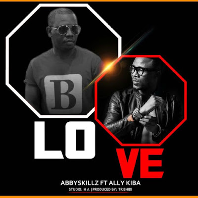Abby Skillz ft Alikiba – Love