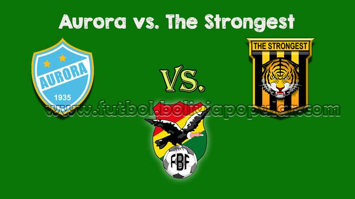 Ver Aurora vs. The Strongest - En Vivo - Online - Torneo Clausura 2018