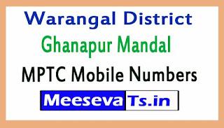 Ghanapur Mandal MPTC Mobile Numbers List Warangal District in Telangana State