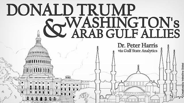 OPINION | Donald Trump and Washington's Arab Gulf Allies