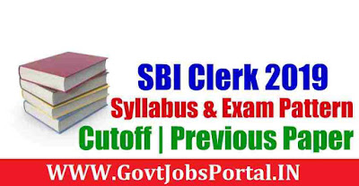 How to prepare for SBI Clerk Exam 2019 - SBI Clerk Exam Pattern |Syllabus 2019 -SBI Clerk 2019 Preparation