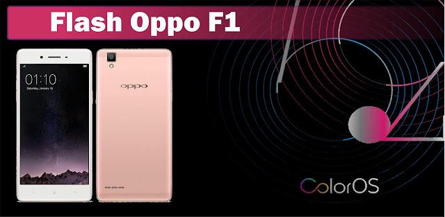 melaksanakan flash atau Instal ulang pada  umumnya disebabkan karna Oppo F Cara Flash Oppo F1 100% Berrhasil Praktis dan Aman