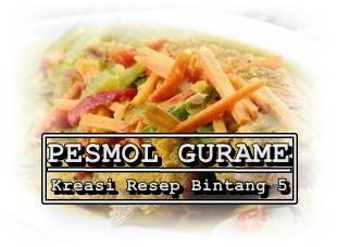 Pesmol-gurame-kreasi-resep-bintang-5