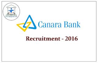 Canara Bank Recruitment – 2016