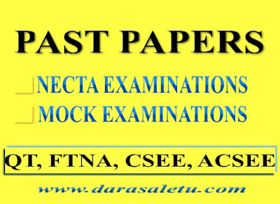 COLLECTIONS OF PAST PAPERS FOR  ACSEE, CSEE, QT, AND MOCK EXAMINATIONS ALL SUBJECTS