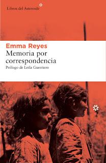 Memoria por correspondencia Emma Reyes