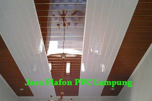 HARGA PASANG PLAFON PVC LAMPUNG, JASA PASANG PLAFON PVC LAMPUNG, HARGA JASA PASANG PLAFON PVC LAMPUNG TERPASANG 2018