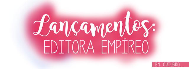 Lançamentos da Editora Empíreo