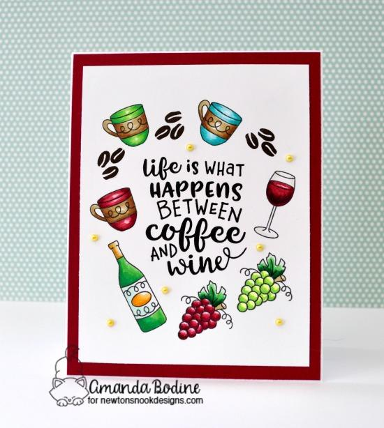 Coffee & Wine card by Amanda Bodine | Coffee & Wine Stamp Set by Newton's Nook Designs #newtonsnook #handmade #winestamps