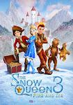 Nữ Hoàng Tuyết 3: Lửa và Băng - The Snow Queen 3