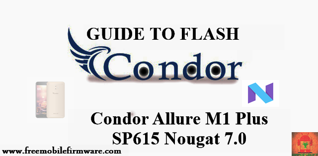 Guide To Flash Condor M1 Plus MT6757 Factory Firmware tested Via Flashtool