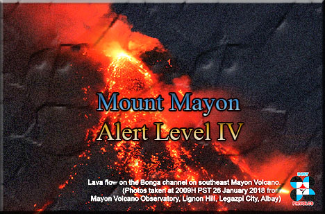 PUBLIC ADVISORY: Notice of raising Mayon Volcano's status from Alert Level 3 to Alert Level 4 as of January 22, 2018.