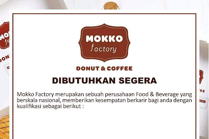 Lowongan Kerja MOKKO Factory