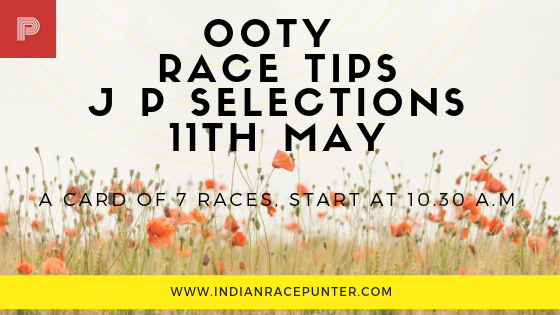 Ooty Race Tips 11th May